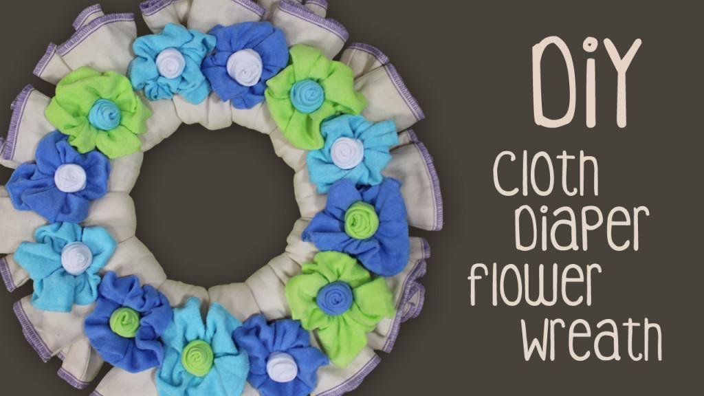 Cloth Diaper Wreath Tutorial
